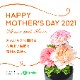 Happy Mother's Day 2021 Flower With Music
