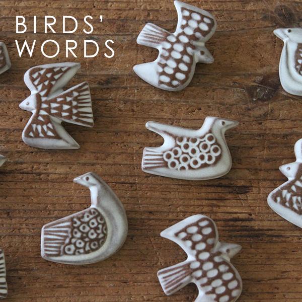 バードタイルブローチ(BIRDS' WORDS/バーズワーズ)