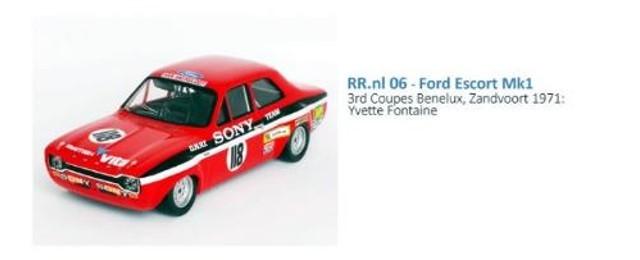 予約 RRnl06 トロフュー 1/43 フォード エスコート Mk1 1971 Coupes Benelux Zandvoort 3位 #118 Yvette Fontaine
