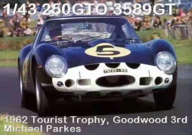 予約  SCM 1/43 フェラーリ Ferrari 250GTO 3589GT Tourist Trophy Goodwood 3rd in 1962. Dark Blue #5 限定40個