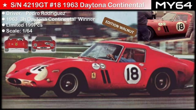 予約  MY64 1/64 フェラーリ Ferrari 250GTO red #18 4219GT 1st Daytona Continental 1962 限定199台