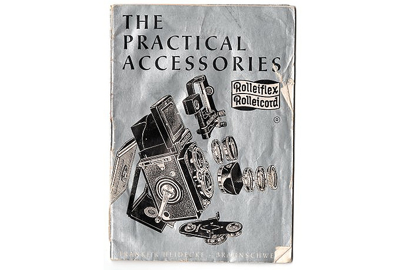Rollei(ローライ) THE PRACTICAL ACCESSORIES 〔Rolleiflex,Rolleicord〕(英文)  (TO-0482)<br>【DM便発送商品/送料当社負担】