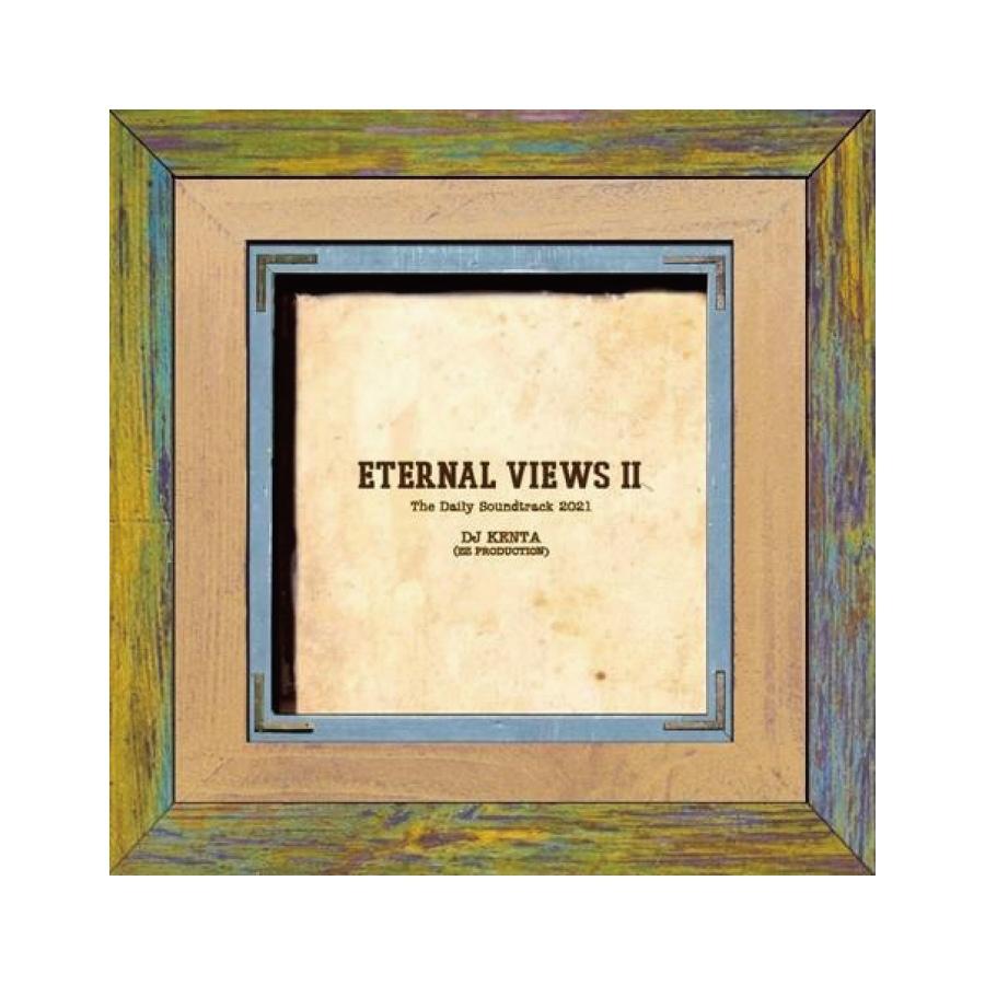 DJ KENTA (ZZ PRODUCTION) / ETERNAL VIEWS 2