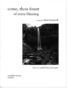 Come Thou Fount of Every Blessing/アメリカ民謡