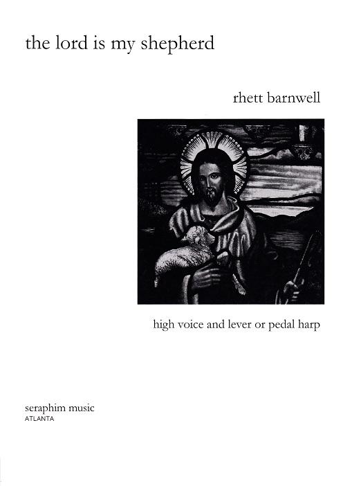 The Lord Is My Shepherd/Rhett Barnwell