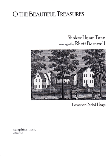 O the Beautiful Treasures/American Shaker Melody