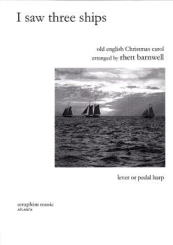 I  Saw Three Ships/Old English Christmas Carol