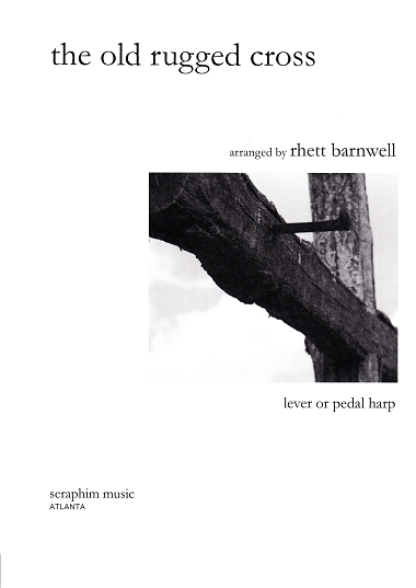 The Old Rugged Cross/Rhett Barnwell