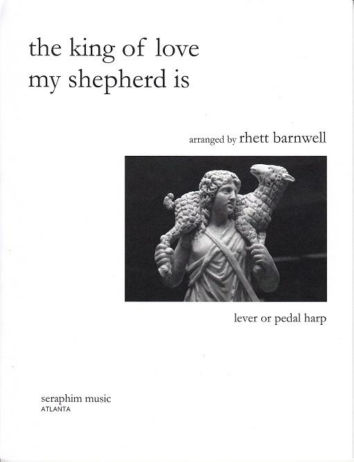 The King of Love My Shepherd Is/Rhett Barnwell