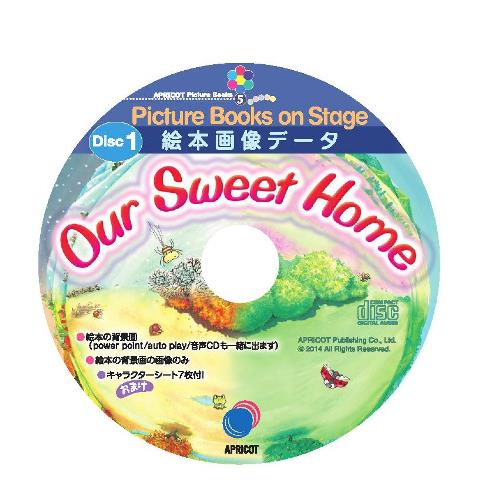 """Picture Books on Stage """"Our Sweet Home"""""""
