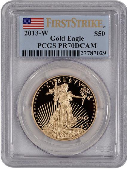 50ドル金貨 2013-W Gold Eagle $50 PCGS PR70 DCAM First Strike 完全未使用