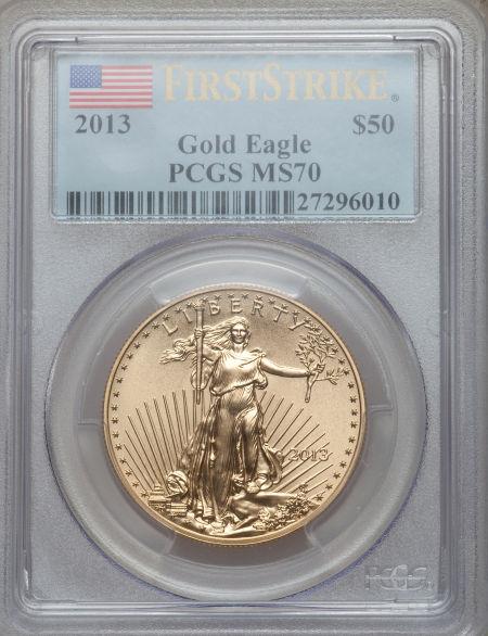 【動画あり】50ドル金貨 ゴールドイーグル 2013 GOLD EAGLE  $50 PCGS MS 70 ファーストストライク完全未使用