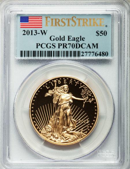 【動画あり】50ドル金貨 ゴールドイーグル 2013-W GOLD EAGLE  $50 PCGS PR70 DCAM ファーストストライク完全未使用