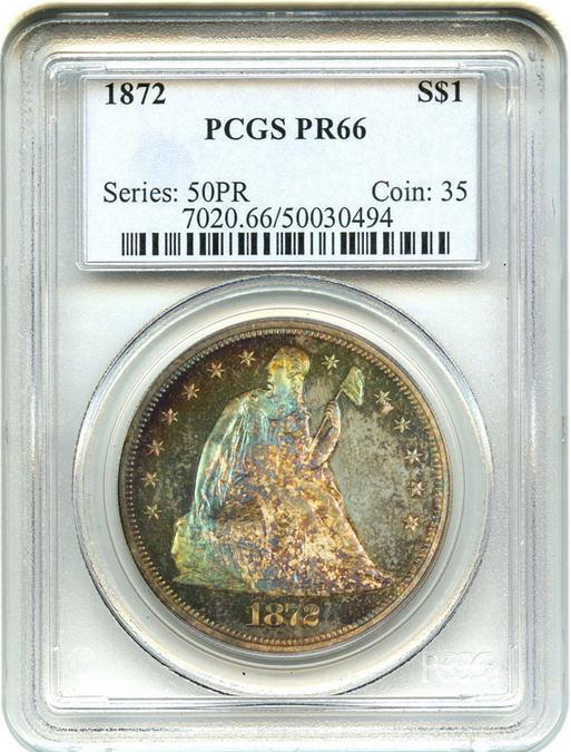 リバティ シーテッドダラー1ドル タイプ4 モットー1872 $1 PCGS Proof 66 - Rainbow Toning