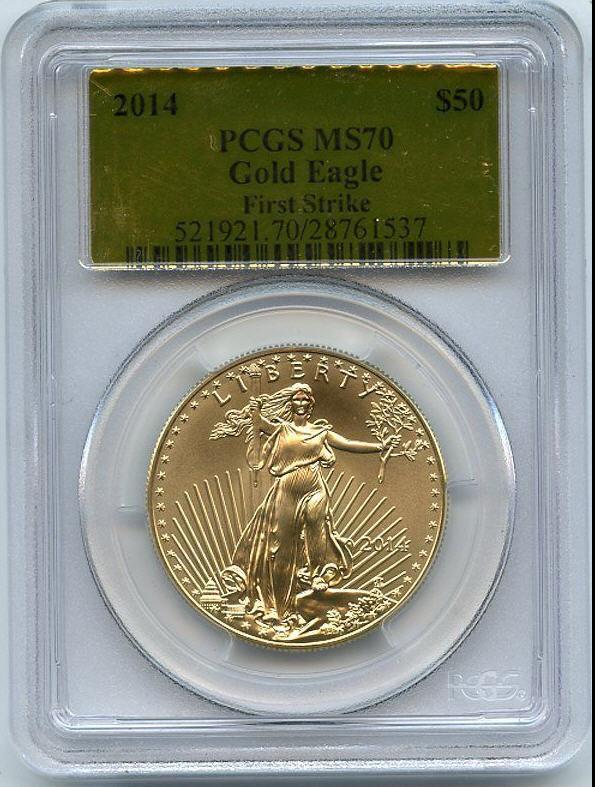 50ドル金貨 ゴールドイーグル 2014 GOLD EAGLE  $50 PCGS MS70 ファーストストライク完全未使用