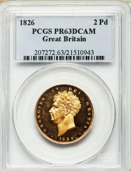 【動画あり】グレートブリテン ジョージ4世 プルーフ 2ポンド 1826 PR63 Deep Cameo PCGS
