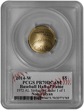 【世界で一枚】2014メジャーリーグベースボール記念コイン1972年アメリカンリーグ 奪三振王 5ドル金貨ノーラン・ライアン PCGS-PR70DCAM