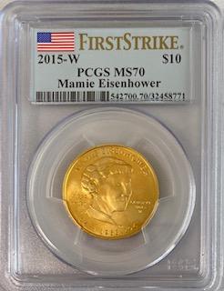 【動画あり】2015-W 10ドル金貨 マミー・アイゼンハワー$10 PCGS MS70(First Strike)