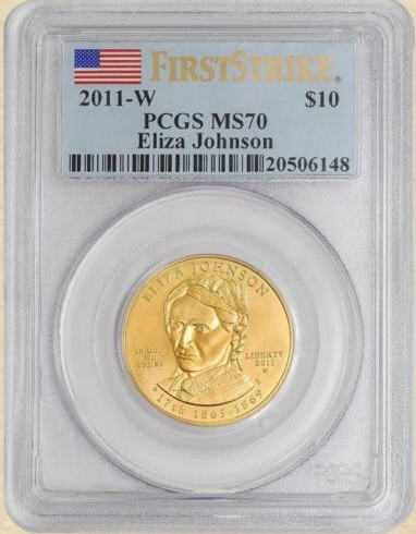 【動画あり】2011-W 10ドル金貨 イライザジョンソン $10 PCGS MS-70ファーストストライク