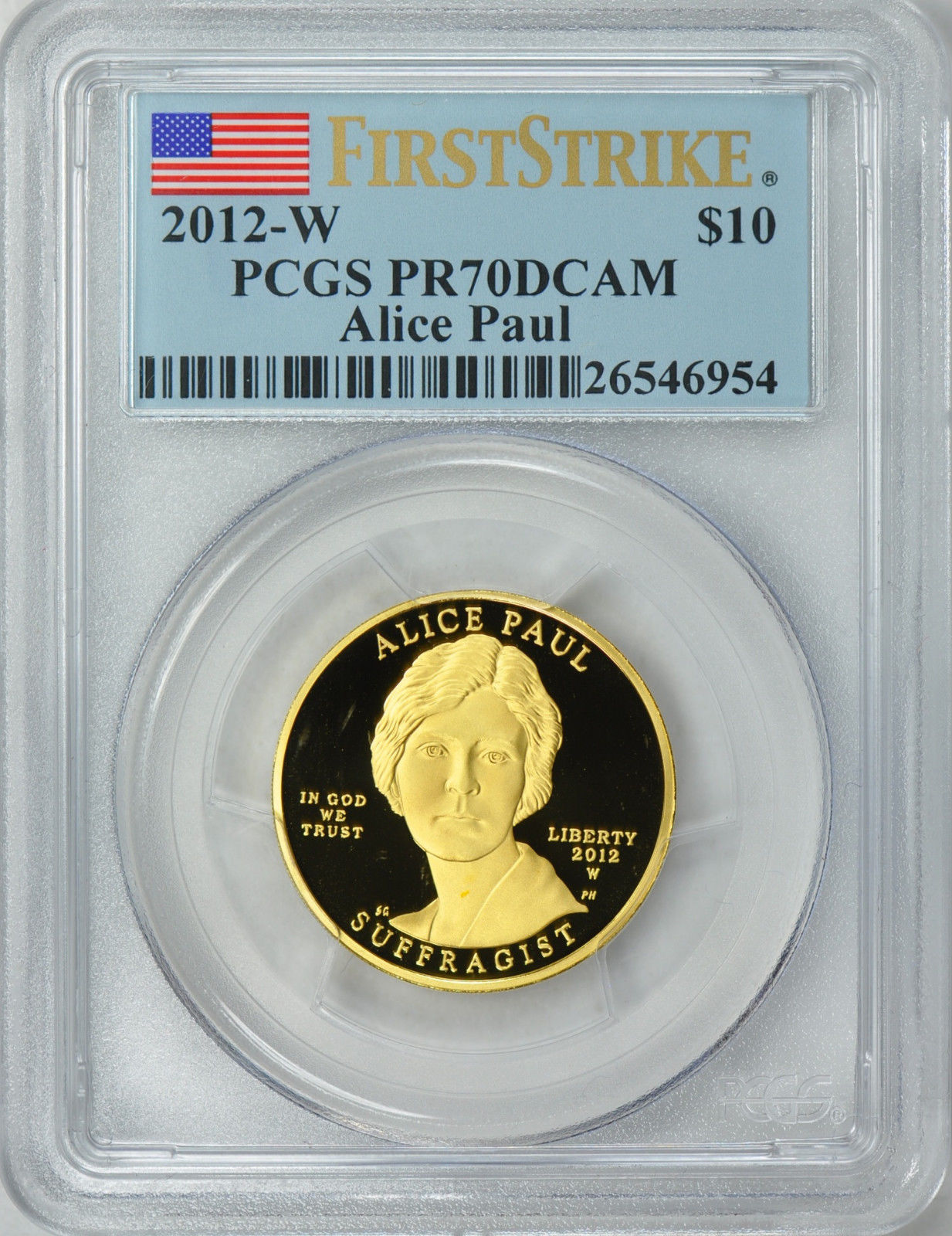 【動画あり】2012-W 10ドル金貨 アリス ポール$10 PCGS PR70 FIRST STRIKE