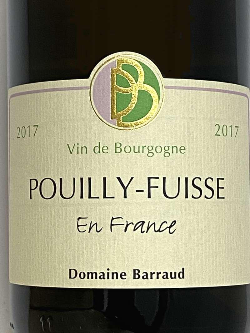 2017年 バロー プイイ フュイッセ アン フランス 750ml フランス ブルゴーニュ 白ワイン