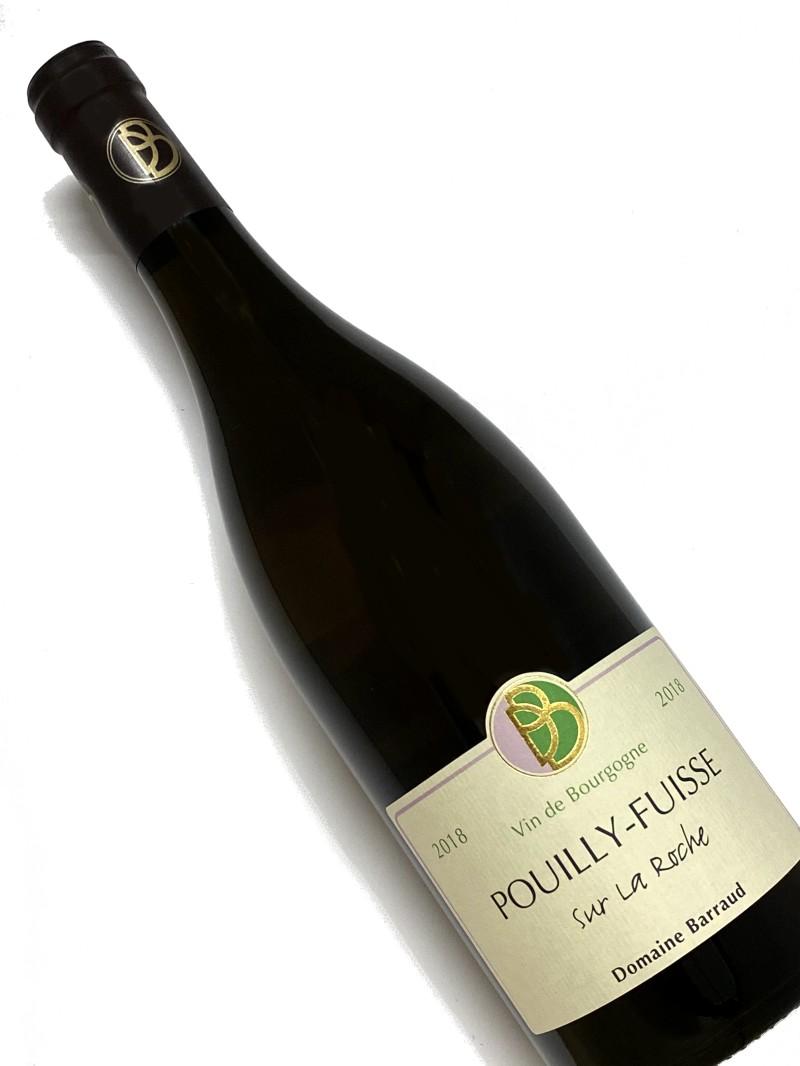 2018年 バロー プイイ フュイッセ シュール ラ ロッシュ 750ml フランス ブルゴーニュ 白ワイン