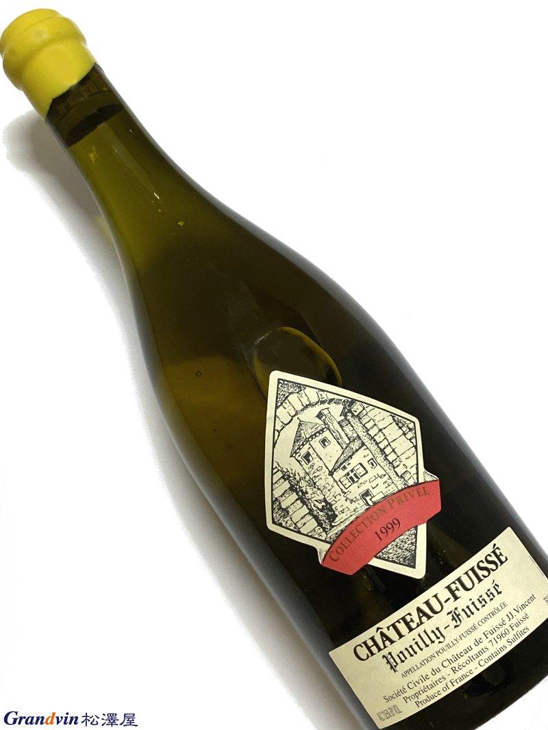 1999年 シャトー ド フュイッセ プイィ フュイッセ コレクション プリヴェ 750ml フランス 白ワイン