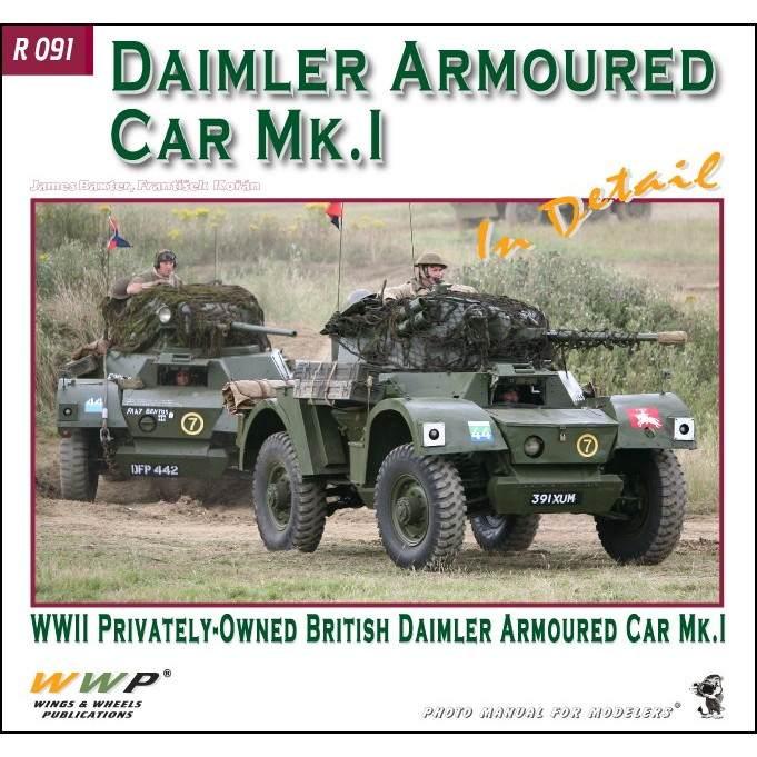 R091 WWII 英陸軍 ダイムラー装輪装甲車 Mk.I 写真集