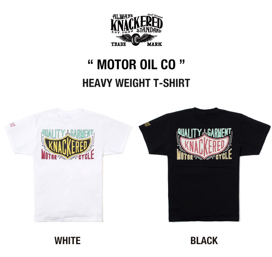 【KNACKERED】MOTOR OIL CO HEAVY WEIGHT T-SHIRT