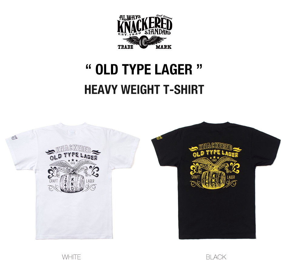 【KNACKERED】OLD TYPE LAGER T-SHIRT