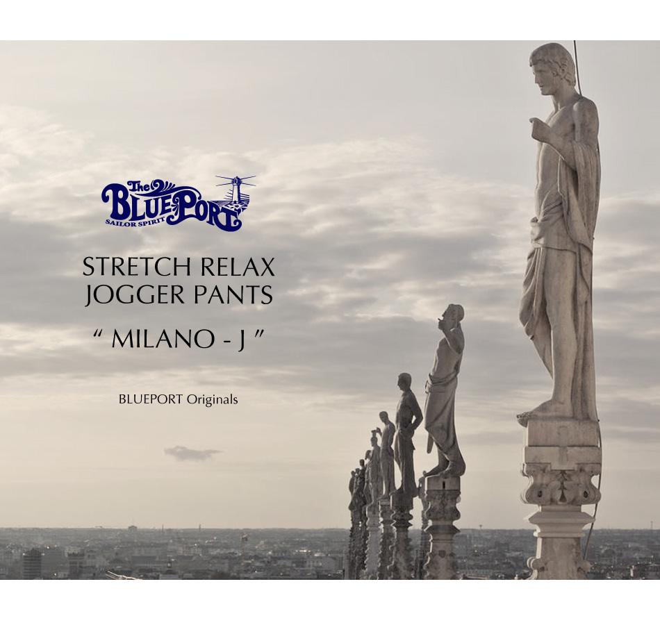 "【4/29 0:00-5/11 23:59 10%OFF!】【BLUE PORT】STRETCH RELAX JOGGER ""MILANO-J"""