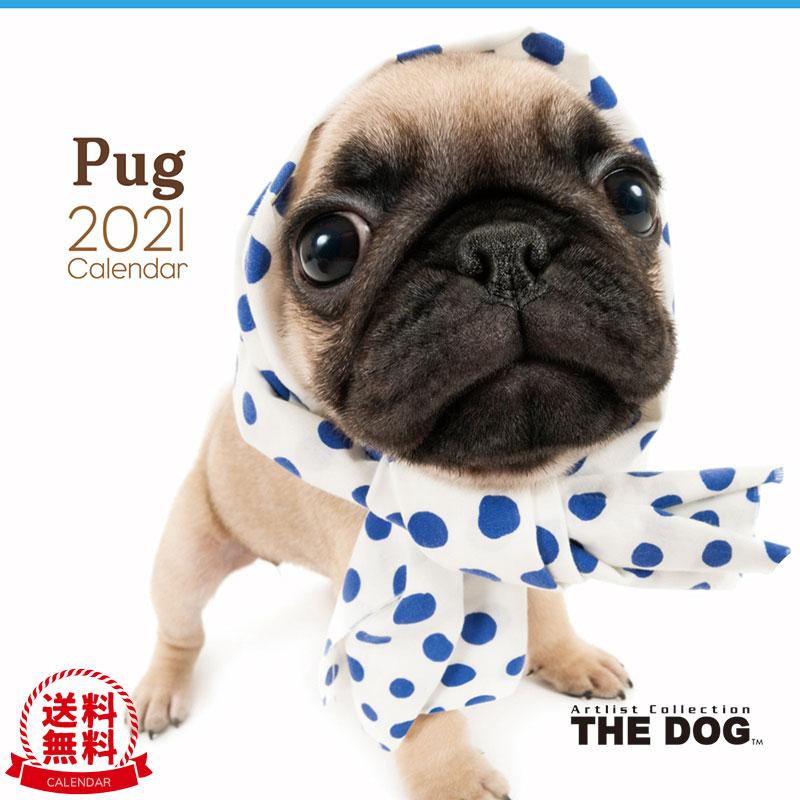 THE DOG 2021年 カレンダー パグ
