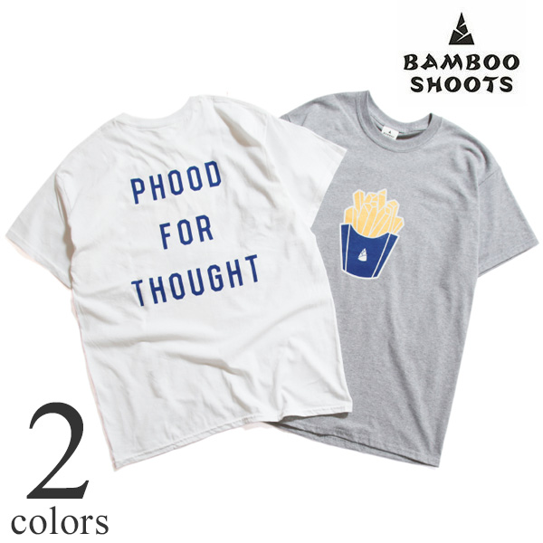 BAMBOO SHOOTS バンブーシュート プリントTシャツ PHOOD FOR THOUGHT M210106