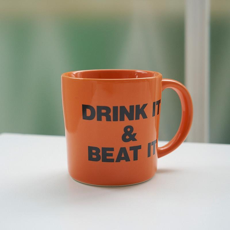 DRINK IT&BEAT IT MUG