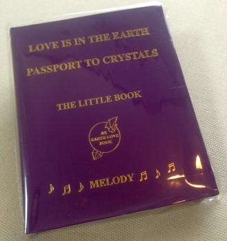 「LOVE IS IN THE EARTH - PASSPORT TO CRYSTALS」