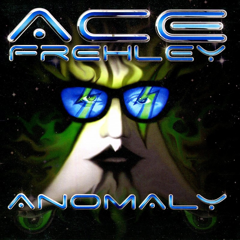 ACE FREHLEY/ANOMALY エース・フレーリー アノマリー 2009年作