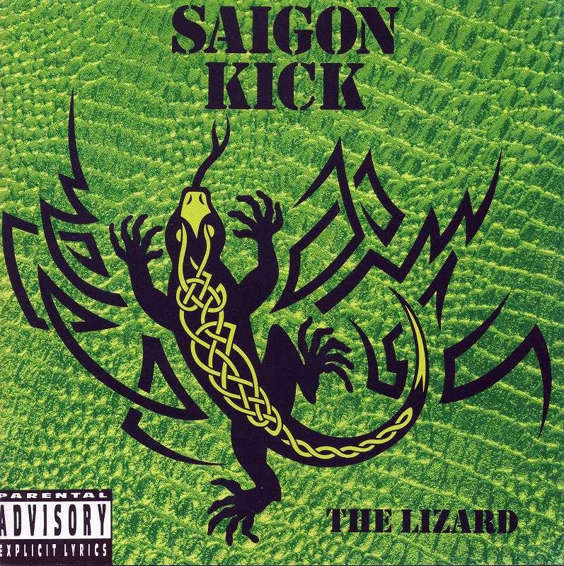 SAIGON KICK/THE LIZARD サイゴン・キック リザード 92年作 国内盤