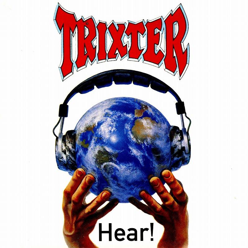 TRIXTER/HEAR! 92年作 トリクスター 国内盤 高性能ポップ・メタル
