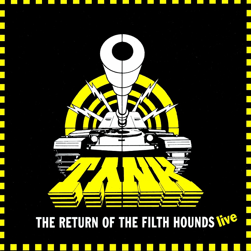 TANK/THE RETURN OF THE FILTH HOUNDS-LIVE タンク 97年 復活ライヴ盤