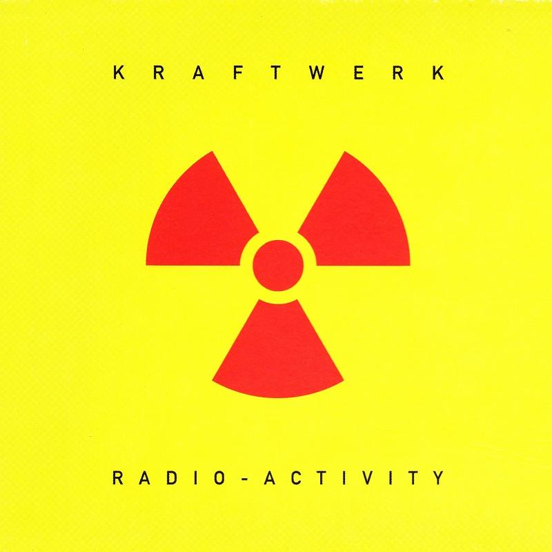 KRAFTWERK/RADIO-ACTIVITY リマスター盤 クラフトワーク 放射能 74年作