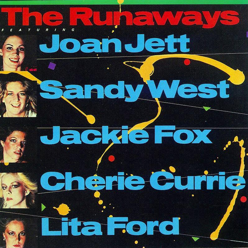THE RUNAWAYS/THE BEST OF THE RUNAWAYS ランナウェイズ