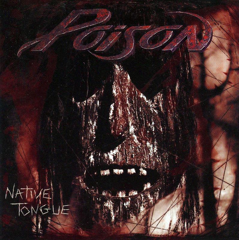 POISON/NATIVE TONGUE 93年作 ポイズン ネイティヴ・タン 通産4作目