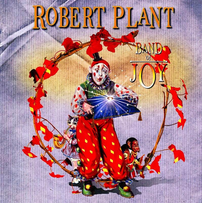 ROBERT PLANT/BAND OF JOY ロバート・プラント バンド・オブ・ジョイ 2010年作