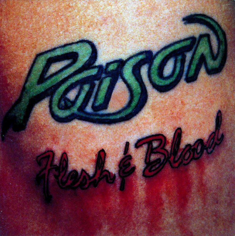 POISON/FLESH & BLOOD 今夜ケモノのように ポイズン 90年作 国内盤
