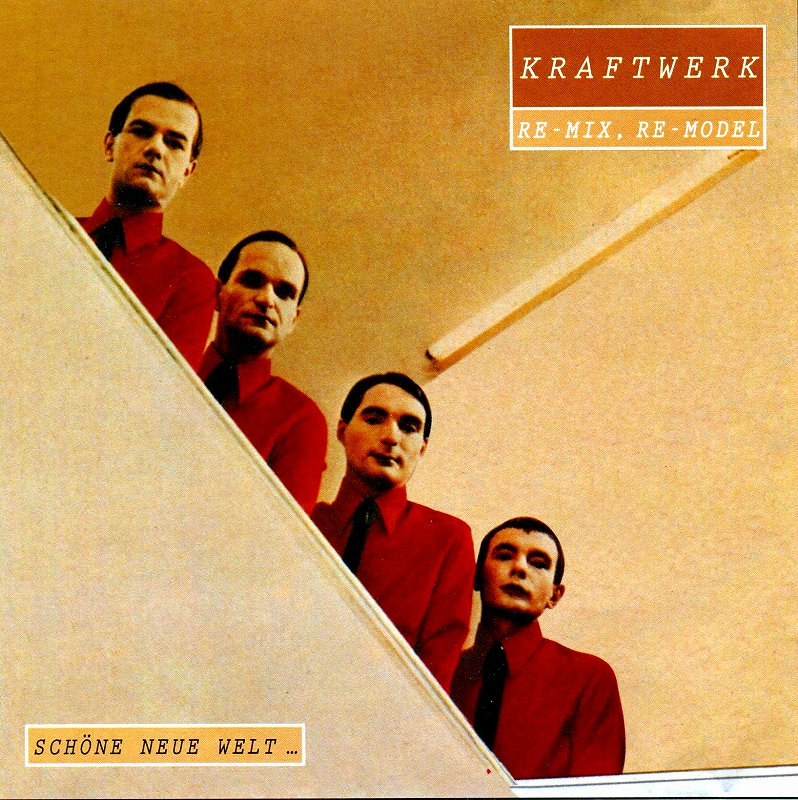 KRAFTWERK/SCHONE NEUE WELT RE-MIX, RE-MODEL クラフトワーク
