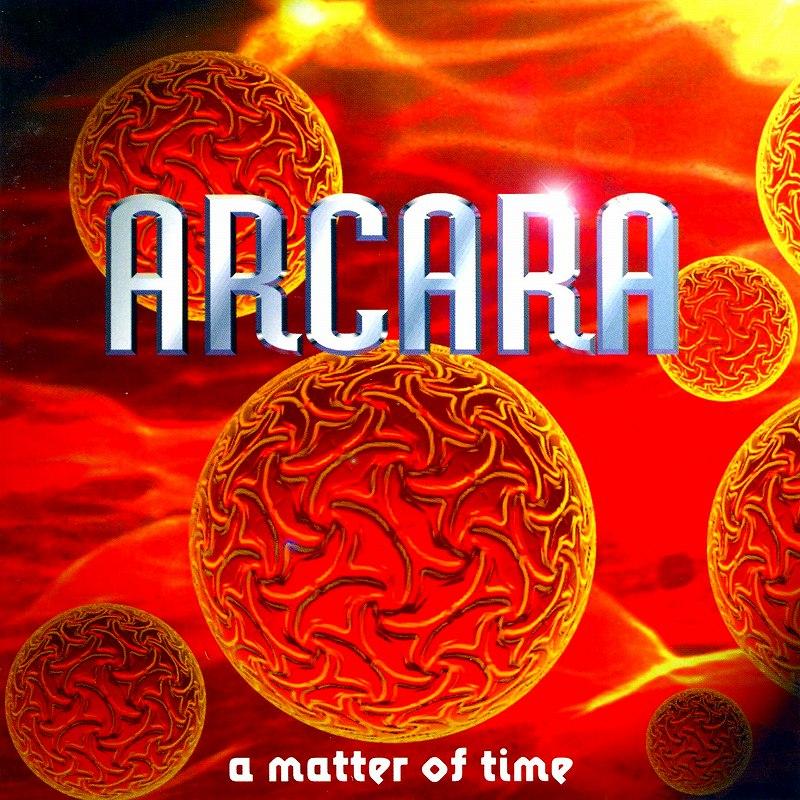 ARCARA/A MATTER OF TIME 98年作 アルカラ 国内盤 メロハー隠れ名盤