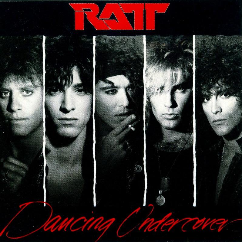 RATT/DANCING UNDERCOVER ラット 86年作 ダンシング・アンダーカヴァー