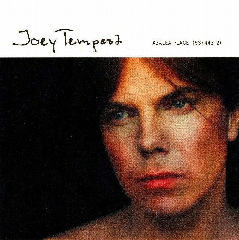 JOEY TEMPEST/AZALEA PLACE 97年作 ジョーイ・テンペスト EUROPE