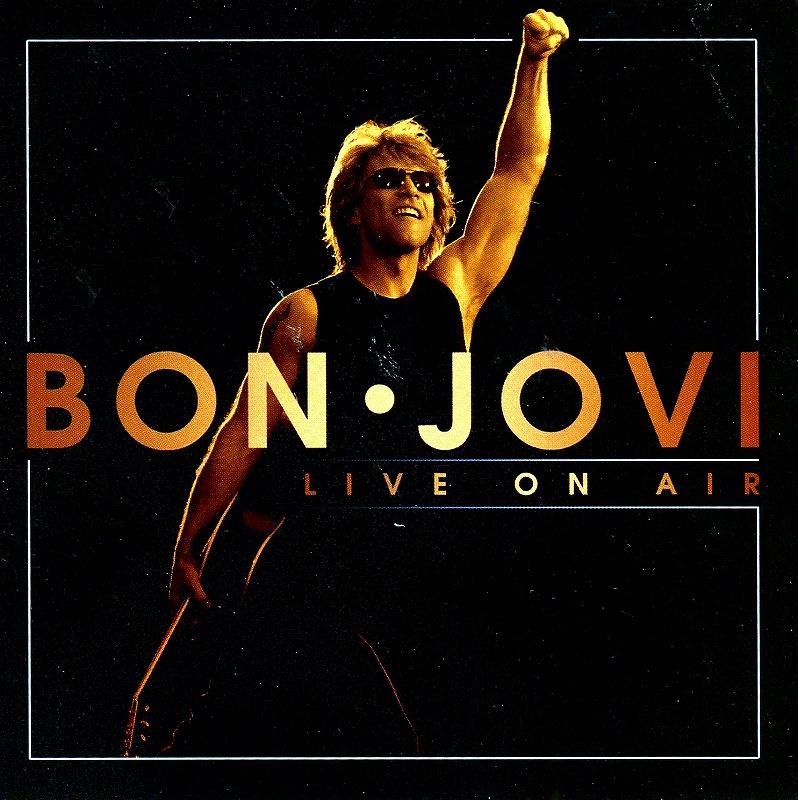 BON JOVI/LIVE ON AIR ボン・ジョヴィ TV番組ライヴ音源集 マニア向け