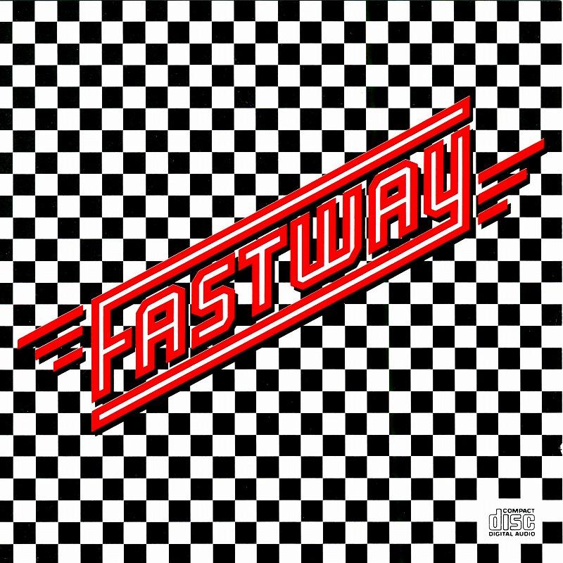 FASTWAY/ファストウェイ 83年作 N.W.O.B.H.M.名盤 エディ・ファスト・クラーク